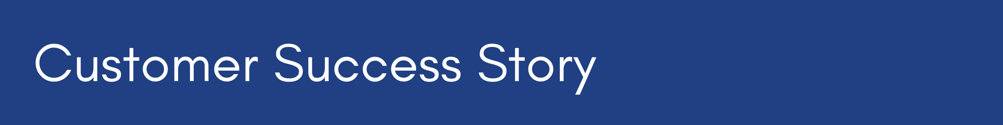 Customer Success Story Banner.png